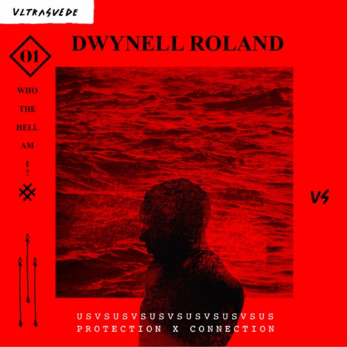 """ULTRA SUEDE ft. Dwynell Roland - """"Who The Hell Am I?"""""""