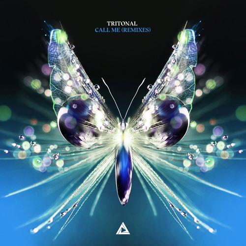 Tritonal - Call Me (Remixes) [OUT NOW]