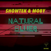 Showtek & Moby - Natural Blues