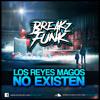 BrEaKzFuNk @ Los Reyes Magos No Existen (Especial Retro Set)