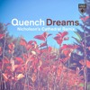 Quench - Dreams (Nicholson's Extended Cathedral Remix)