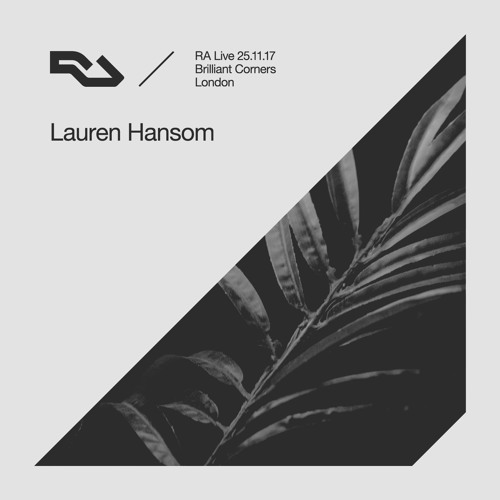 RA Live - 25.11.17 Lauren Hansom At Brilliant Corners