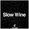 SLOW WINE MIXTAPE (MIXED BY ZWART)