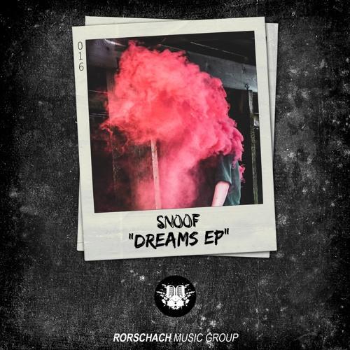 SNOOF - DREAMS EP