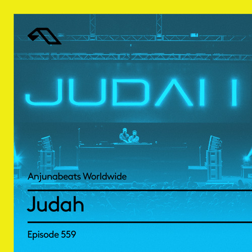 Anjunabeats Worldwide 559 - Judah (Live from Common Ground NYE)