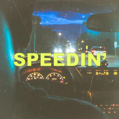 Speedin' (Prod. VHP)