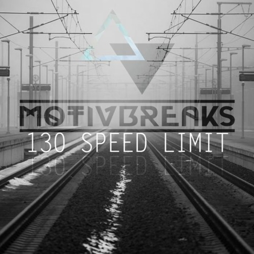 MOTIVBREAKS - 130 SPEED LIMIT SET/FREE DL.