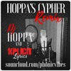Hoppa and Friends Cypher(REMIX)