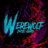Figure - The Werewolf (Dmise Remix)