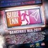 Slide Enn (Dancehall Mix 2018) 📨