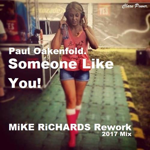 Someone Like You - MiKE RiCHARDS 2017 ReWork