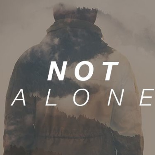 Not Alone - Live