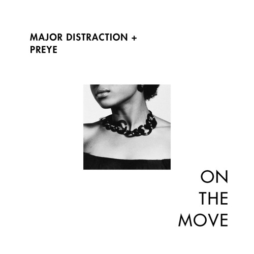 On The Move Feat. Preyé