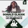 Live Sessions Vol 002 Donald Glaude's B Day Party Set  Live @BlondeBarSD Dance Klassique Wednesdays