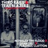 THIRD RAILS & TRAILBLAZERS FEAT. NOWAAH THE FLOOD X LISAAN'DRO X FLASHIUS CLAYTON