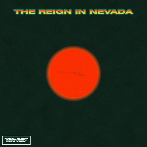 The Reign In Nevada