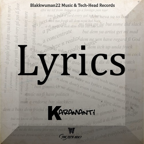 Karamanti - Lyrics - Blakkwuman22 Music & Tech-Head Records