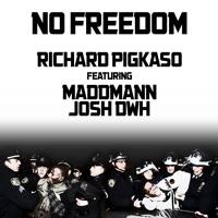 No Freedom (ft. Maddmann & Josh DWH)
