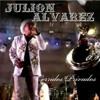 Julion Alvarez - Chaparrita De Mi Vida