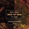 QUIX x Bishu - Skin To Skin (feat. Cappa) [FrostTop & Remk Remix]