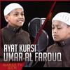 Ayatul Kursi, Surat Al Ikhlash, Surat Al Falaq, Surat An Nas - Umar Al Farouq