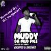Muddy - Equal (Chopped & Screwed)