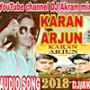 Karan Arjun audio song Yeh Bandhan To Pyar Ka Bandhan Hai mp3
