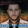 Faycal L'Mignon - Nahmak 3liha Ana RMX DJ MAGIC