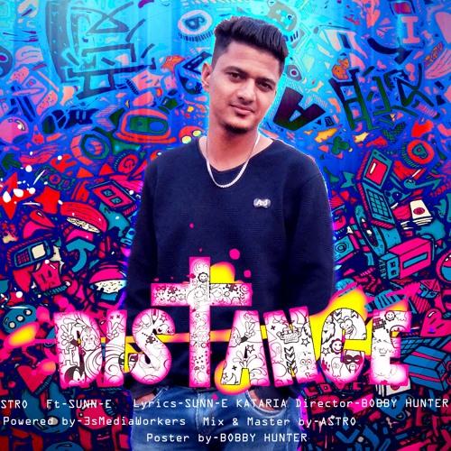 Distance sunn-e | Astro | Bobby Hunter | 3sMediaWorkers
