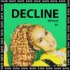 RAYE - Decline [Remix]