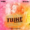 Likhe Jo Khat Tujhe - Remix