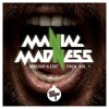 "Maniac Madness ""Mashup & Edit Pack Vol. 1""  Xx FREE DOWNLOAD xX"