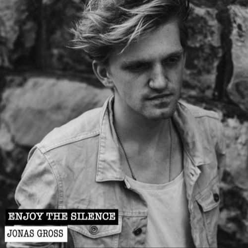 Depeche Mode - Enjoy The Silence (JONAS GROSS COVER)