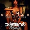 camila cabello   real friends domiino remix  free download