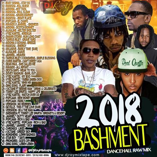 Bashment Dancehall Mix 2018 Vol 10 [mix by DjRoy] cartel