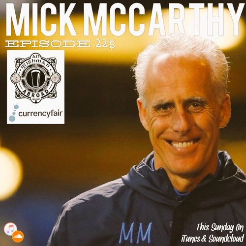 Mick McCarthy: Episode 225
