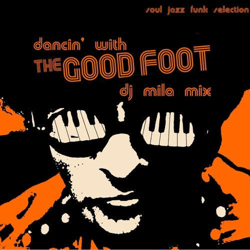 dancin' with the good foot