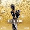 Folklore Riddim (Mixed by Shadius)