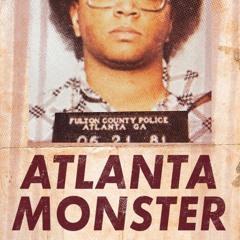Atlanta Monster - Podcast Teaser [Tenderfoot TV x HowStuffWorks]