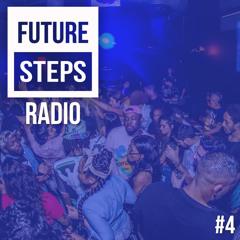 Future Steps Radio [Episode #4]