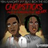 YBN Almighty Jay - Chopsticks Remix (feat. Rich The Kid) Official Audio