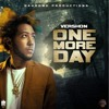 VERSHON - ONE MORE DAY (NEW) 2018