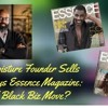 S. Graham: Shea Moisture Founder Sells, Then Buys Essence - Good Black Biz Move?