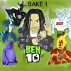 BEN 10 (PROD. SAFEHOUSECHRIS x 6SILKY)