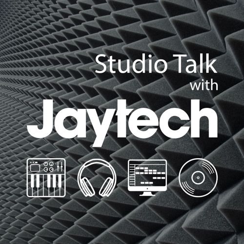 Studio Talk with Jaytech 005 - Jono Grant