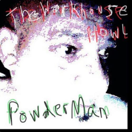 """""""Powder Man"""""""