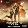 Tiger Zinda Hai - Theme ( Nesz Remix )
