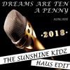 John Kincade - Dreams Are Ten A Penny (The Sunshine Kidz Haus Edit)