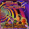Mad Tribe & Alpha Portal - Sky High [FULL TRACK]