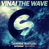 Vinai - The Wave (D3CODE Bootleg) [Supported by Subliminals, Wolfsnare & Many more!!]